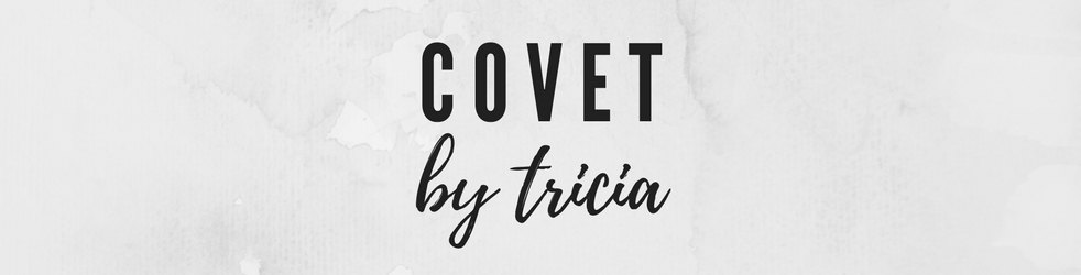 COVET by tricia