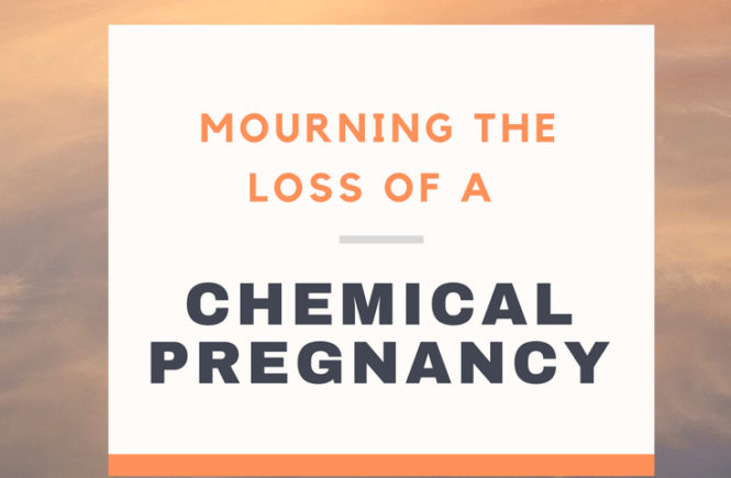 Mourning the Loss of a Chemical Pregnancy: Pregnancy loss is one of the most difficult things a woman can go experience. A chemical pregnancy is a very early miscarriage or miscarriage before 5 weeks of pregnancy. If you've experienced early pregnancy loss, you understand the complex emotions. In this article, a blogger opens up about the still-raw emotions involved in mourning a chemical pregnancy.