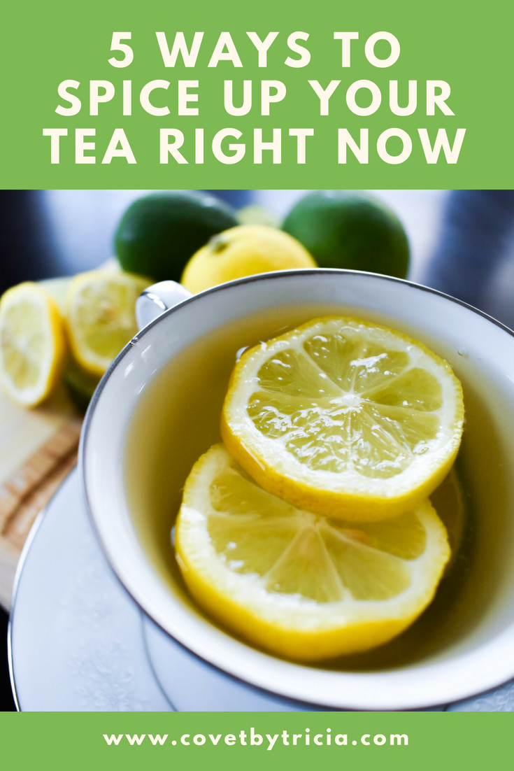 5 Ways to Spice Up Your Tea - Tea has tons of health benefits, but drinking plain tea can be a bit, well, plain. Here are 5 ways to spice up your tea right now! Make your next cup of tea the best yet with these tea recipes and tea hacks. Make tea taste better with these dessert tea ideas! #tea #tearecipes #tearecipe #drinks #drinkrecipe #drinkrecipes