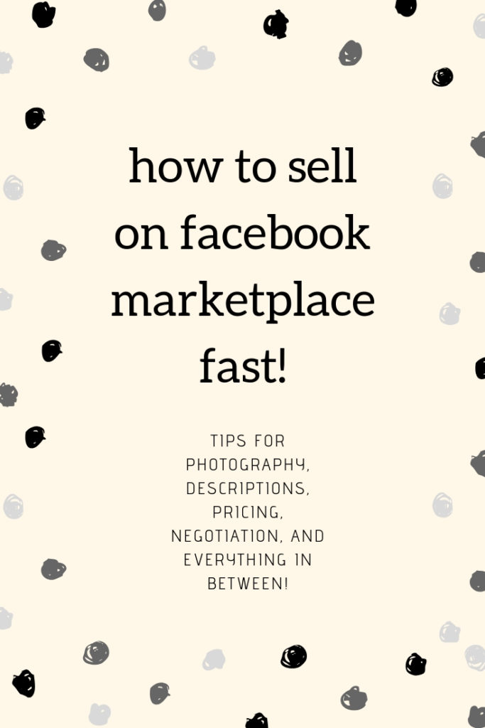 How to Sell on Facebook Marketplace Fast - Secrets of Becoming a Successful Facebook Marketplace Seller. Here's the system I use to sell almost everything I list on Facebook Marketplace in under 24 hours. Learn how to photograph, price, and negotiate items for sale on Facebook Marketplace like a pro. These are all the Facebook Marketplace seller tips you'll ever need! #FacebookMarketplace [ad] #Facebook #FBMarketplace