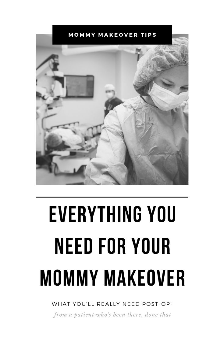 Mommy Makeover Checklist: What you'll need for Mommy Makeover recovery, tummy tuck recovery, breast augmentation recovery, and more. Real tips from a real patient about mommy makeover recovery, what you need for a mommy makeover and other plastic surgery and cosmetic surgery. #mommymakeover #plasticsurgery #cosmeticsurgery