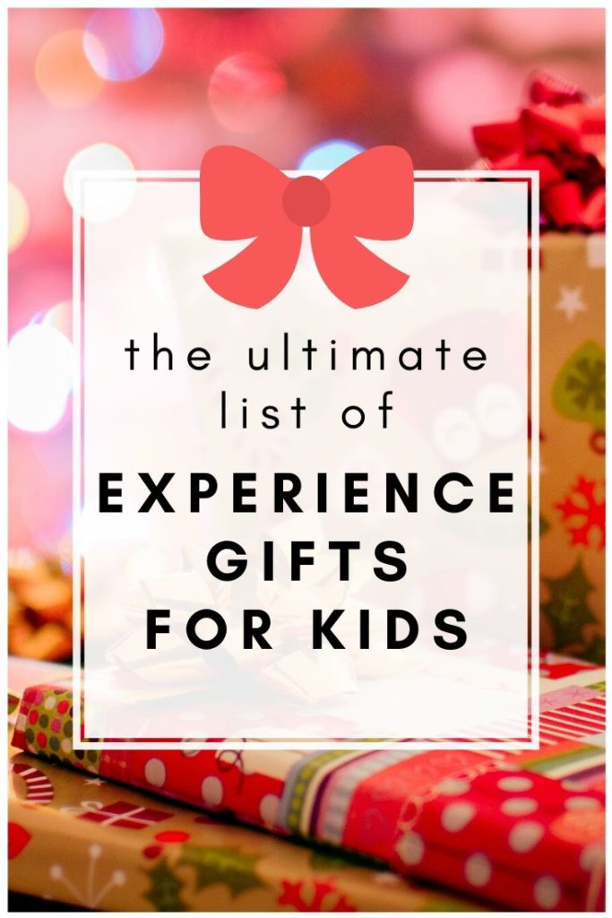 Experience Gifts for Kids - The ultimate list of experience gifts for kids! Looking for Christmas gifts that aren't toys? Clear the clutter with experience gifts for kids! #giftideas #giftsforkids #experiencegifts