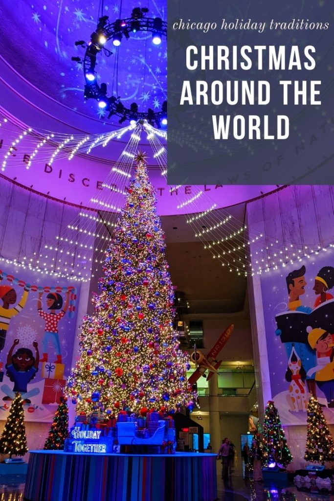 Museum of Science and Industry Christmas Around the World - Chicago Holiday Events - Chicago's Museum of Science and Industry is fun year-round, but their Christmas Around the World exhibit makes the holidays even more magical! Here's what to expect at MSI Christmas Around the World in Chicago. #chicago #choosechicago #chicagotravel