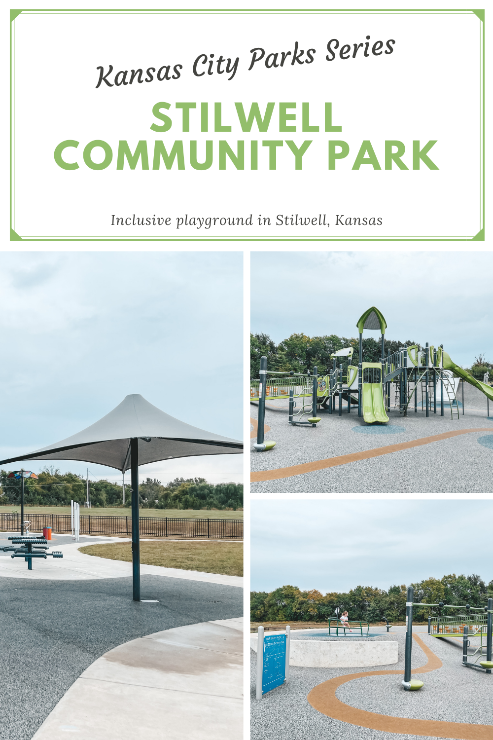 Stilwell Community Park Reviews - Stilwell Park is an inclusive playground in Stilwell, Kansas, perfect for our Kansas City Parks Series!